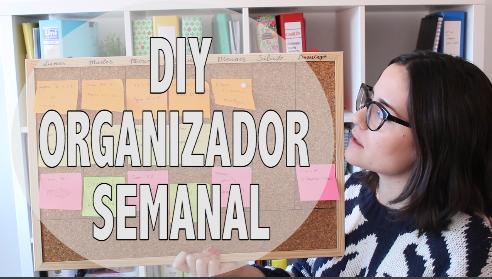 ¡Nuevo Video! DIY: Organizador semanal