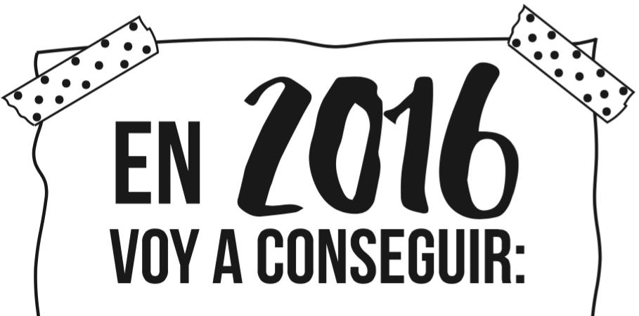 Imprimible: Propósitos para 2016